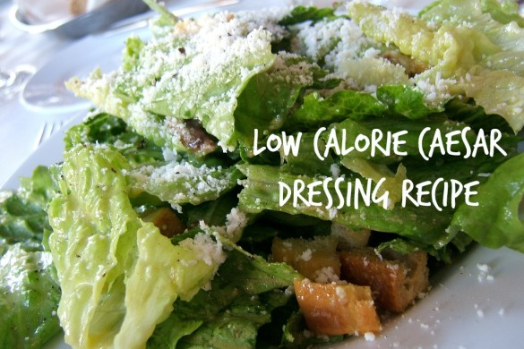 Low Calorie Caesar Dressing Recipe