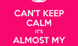 cant-keep-calm-its-almost-my-20th-birthday
