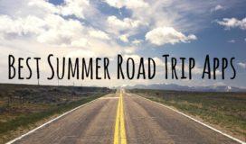 Best Summer Road Trip Apps