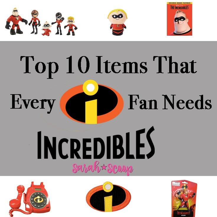 top 10 items that every incredibles fan needs incredibles2event