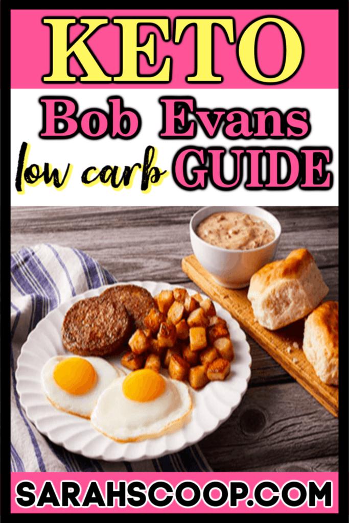 Bob Evans Low Carb Keto Diet Guide Sarah Scoop