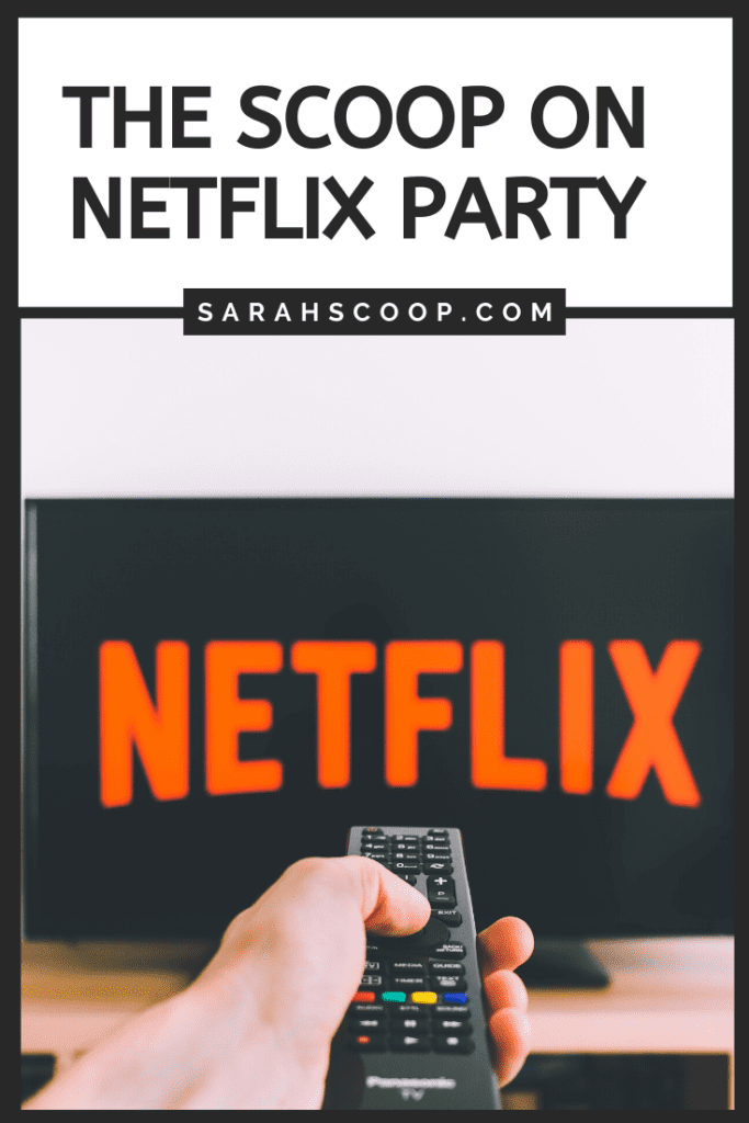 Pinterest Image Get The Scoop On Netflix Party