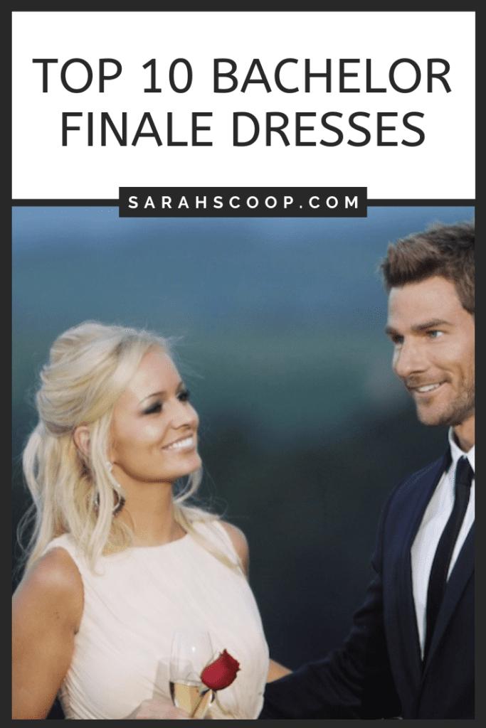 Pinterest image Top 10 Bachelor Finale Dresses