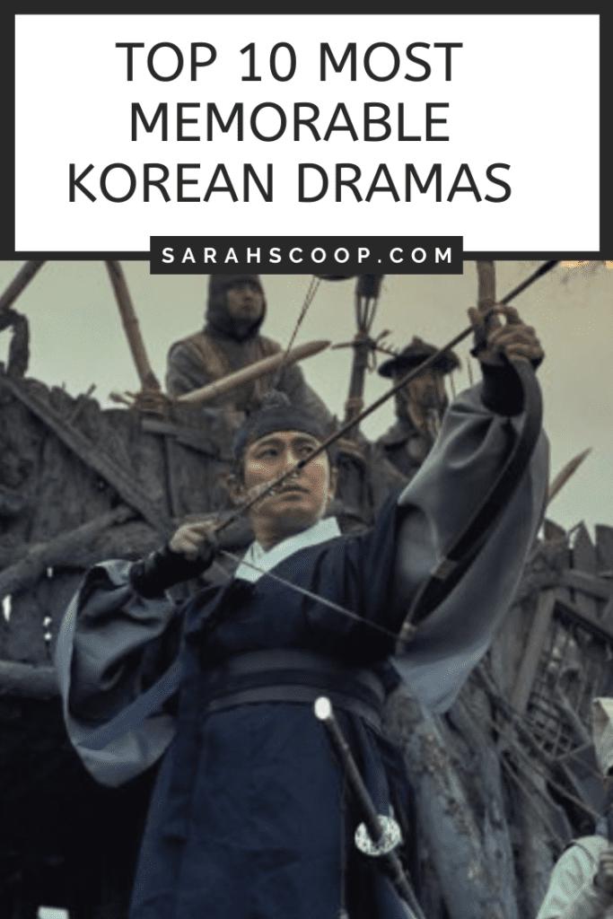 Pinterest image Top 10 Most Memorable Korean Dramas
