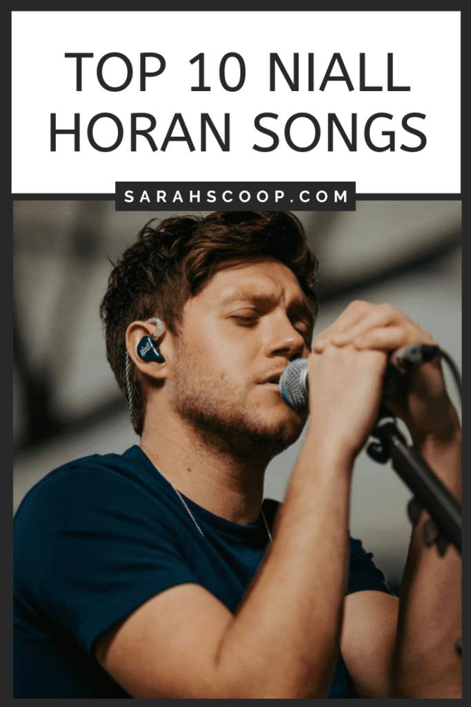 Pinterest image Top 10 Niall Horan Songs