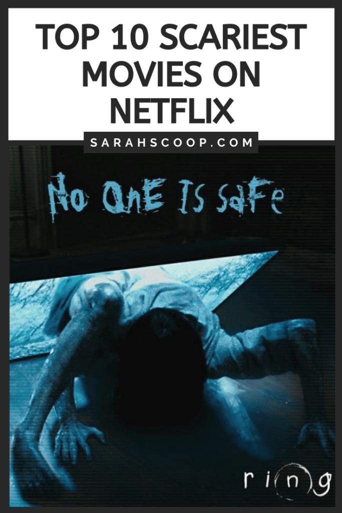 Pinterest image Top 10 Scariest Movies on Netflix