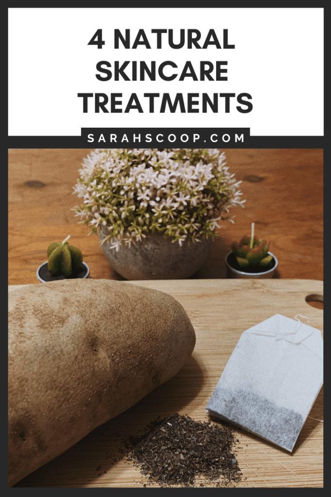 Pinterest image 4 Natural Skincare Treatments