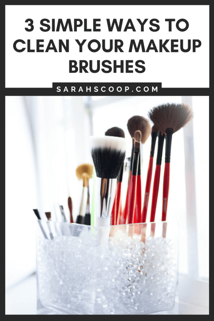 3 simple ways to clean your makeup brushes