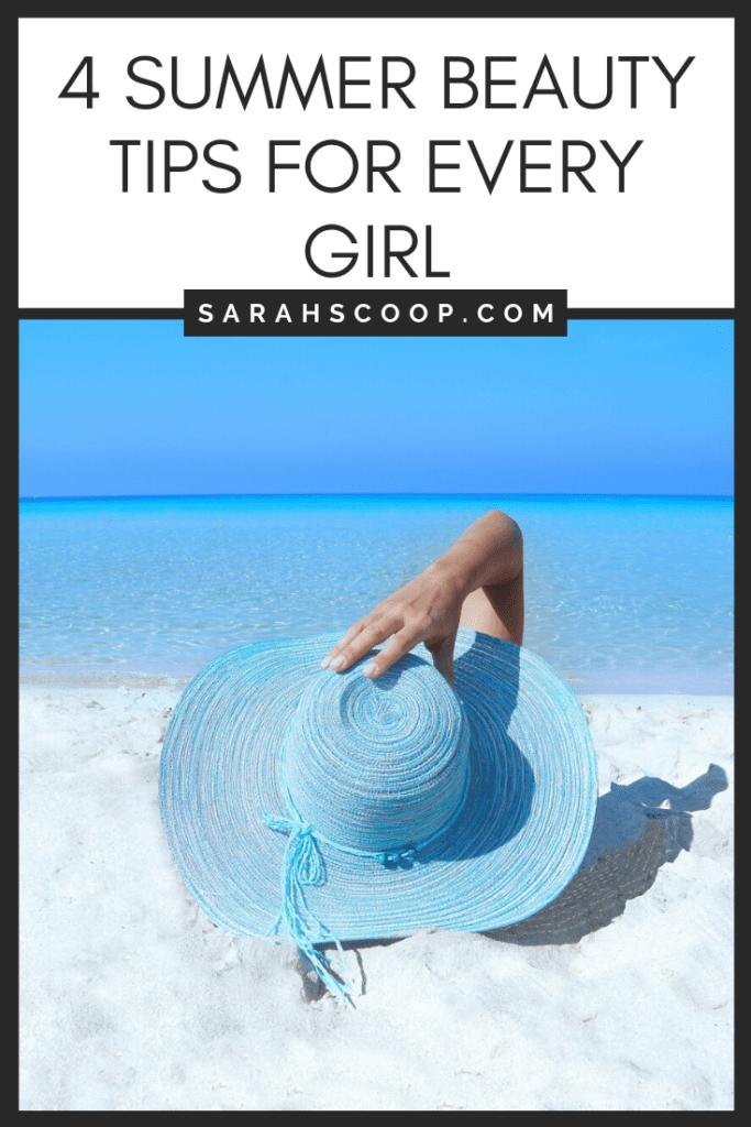 Pinterest Image 4 summer beauty tips for every girl