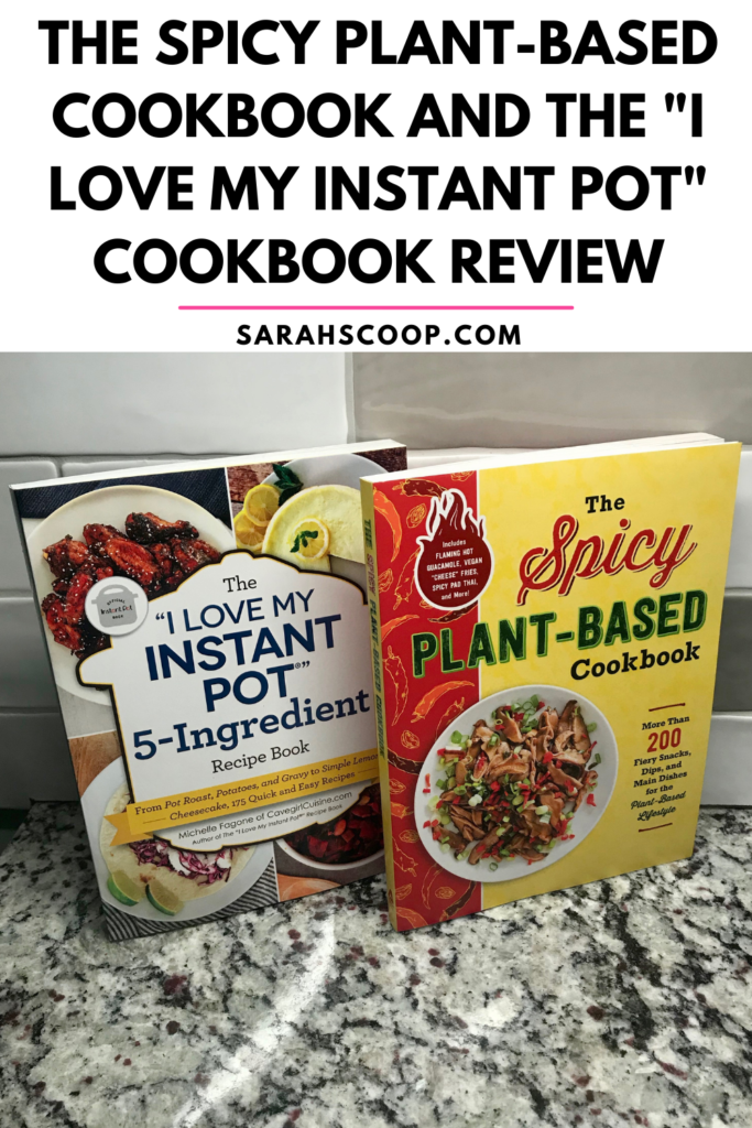 """The Spicy Plant-Based Cookbook and The """"I LOVE MY INSTANT POT"""" 5-Ingredient Recipe Book"""