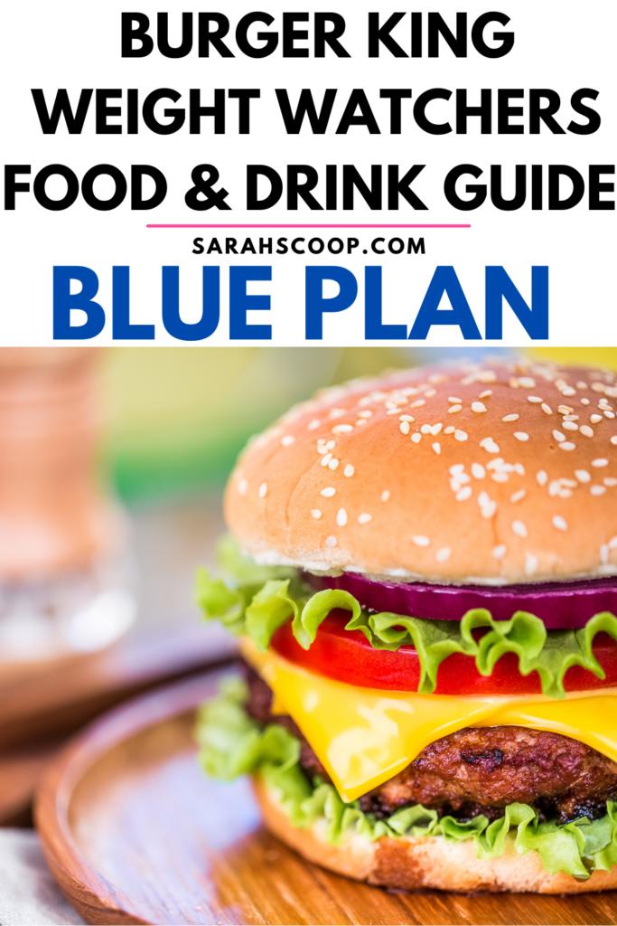 Weight Watchers blue plan Burger King