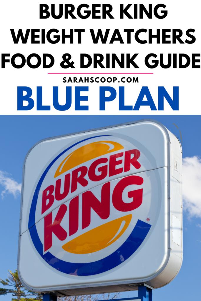 Weight Watchers Burger King Blue Points