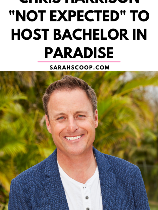 """Chris Harrison """"Not Expected"""" To Host Bachelor in Paradise"""