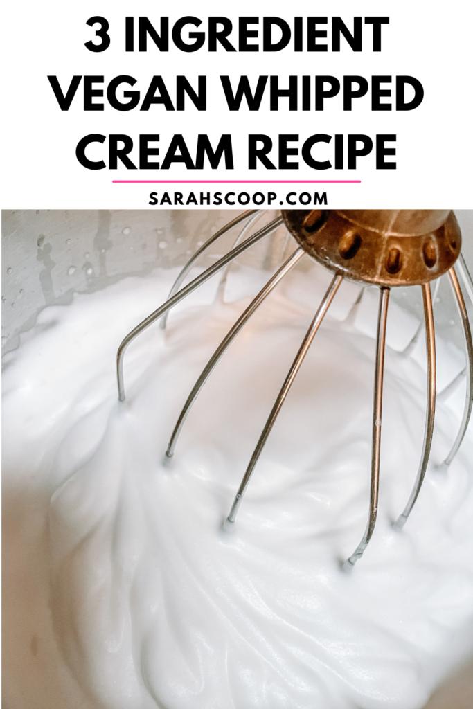 3 ingredient vegan whipped cream recipe